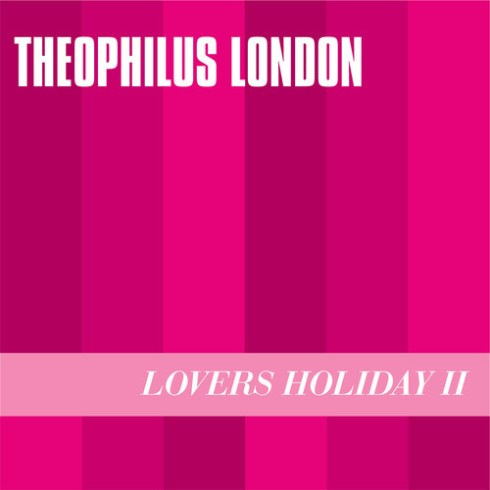 theophilus-london-lovers-holiday